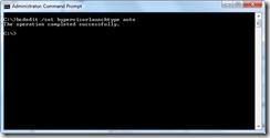 3) depuis 2008 R2, pb avec hyper-v - set hypervisor auto start bcdedit 2